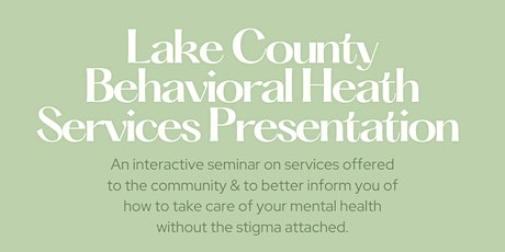 Lake County Behavioral Health Services Presentation tickets