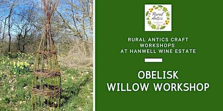 Obelisk Willow Weaving Workshop tickets