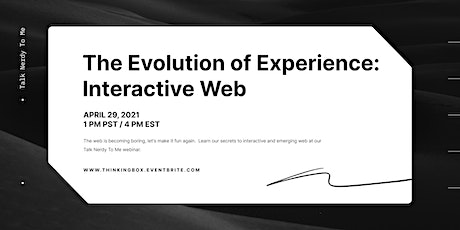 Talk Nerdy To Me: The Evolution of Experience, Interactive Web tickets