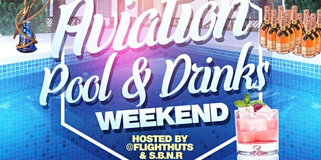 Aviation, Pool & Drinks hookah party tickets