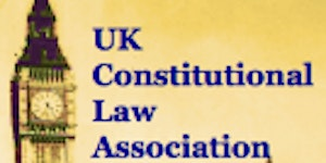 UKCLA Conference: Debating the Constitution after the...