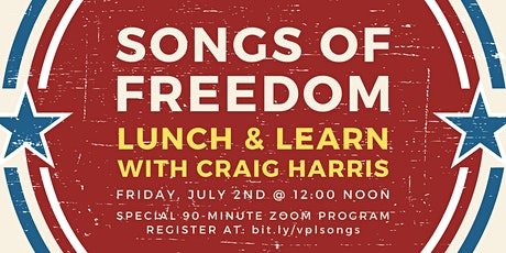Lunch & Learn: Songs of Freedom tickets