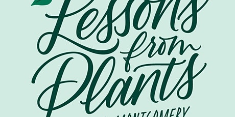 Book Chat with Beronda Montgomery, author of Lessons from Plants tickets