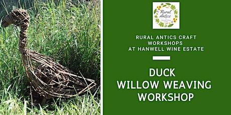 Duck Willow Weaving Workshop tickets