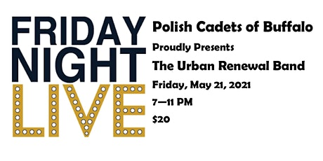 Friday Night Live at Polish Cadets with The Urban Renewal Band tickets