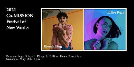 2021 Co-MISSION Festival of New Works: Kierah King & Elliot Reza tickets