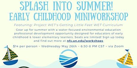 Splash into Summer Getting Little Feet WET MiniWorkshop tickets