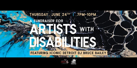 A Special Fundraiser for Artists with Disabilities feat. DJ Bruce Bailey tickets