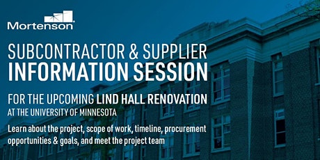UMN Lind Hall Renovation - Subcontractor & Supplier Information Session tickets