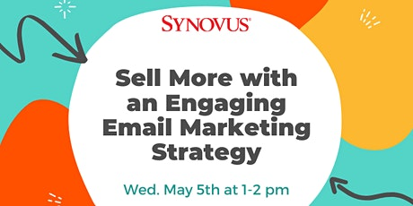 Sell More with an Engaging Email Marketing Strategy tickets