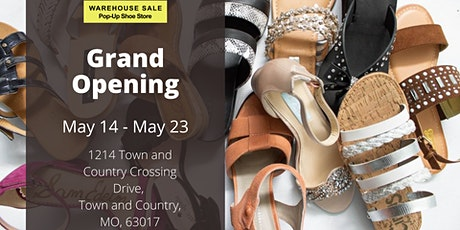 Warehouse Sale Pop-Up Shoe Store Grand Opening! Town & Country, MO tickets