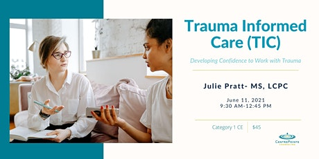 Trauma Informed Care (TIC): Developing Confidence to Work with Trauma tickets