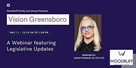 Webinar: Legislative Updates - Vision Greensboro tickets