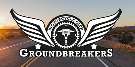 GROUNDBREAKERS MC INAUGURAL RIDE. Property & Construction networking. tickets