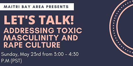 Let's Talk about Toxic Masculinity & Rape Culture! tickets