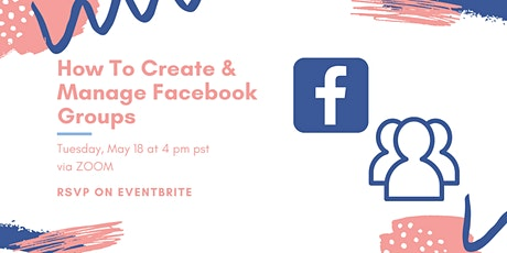 How To Create & Manage Facebook Groups billets