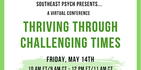 Southeast Psych Presents: Thriving Through Challenging Times Conference tickets