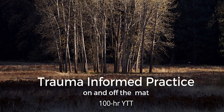 Trauma Informed Practice: on and off the mat tickets