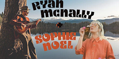 Ryan McNally Flyin' Solo feat special guest: Sophie Noel from Dawson tickets