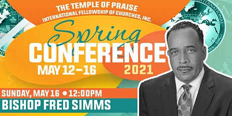 TOPIFC Spring Conference: Bishop Fred Simms tickets