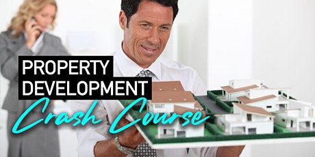 Property Development Crash Course tickets