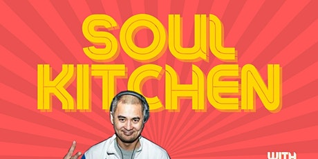 SOUL KITCHEN: A Soul & Funk Virtual Party biglietti
