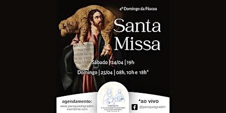 4º domingo da Páscoa | Santa Missa, Sábado, 19h ingressos