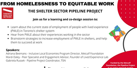 THE SHELTER SECTOR PIPELINE PROJECT: FROM HOMELESSNESS TO EQUITABLE WORK tickets