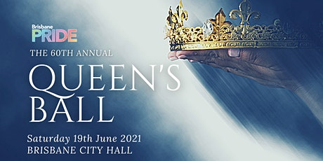 Brisbane Pride Queen's Ball 60th Anniversary tickets