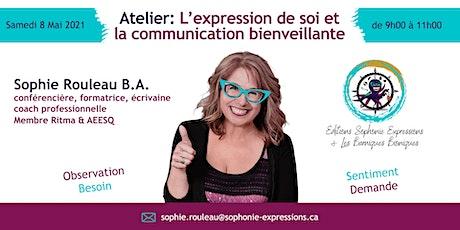 L'EXPRESSION DE SOI ET LA COMMUNICATION BIENVEILLANTE billets