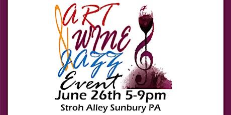 Wine, Art and Jazz tickets