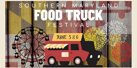 Southern Maryland Food Truck Festival! tickets