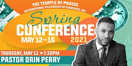 TOPIFC Spring Conference: Pastor Orin Perry tickets