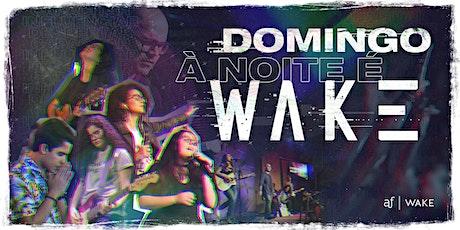 WAKE - Tijuca | Domingo, 25/04, às 18h30 ingressos