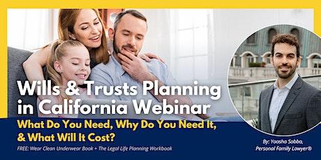 Wills & Trusts Planning in California Webinar tickets