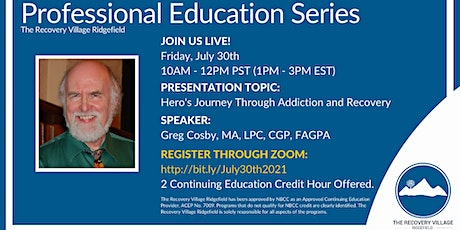Professional Education Series: Hero's Journey Through Addiction and Recover tickets