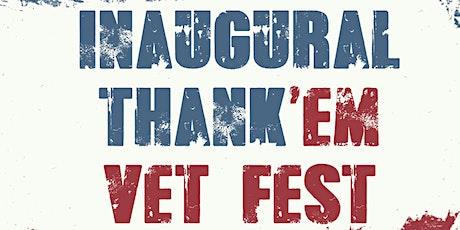 Thank'em Vet Fest tickets
