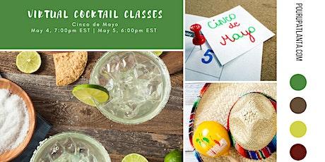 Cinco de Mayo Cocktails: Virtual Mixology Class tickets
