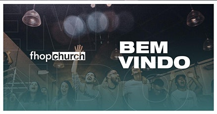 Culto FHOP Church | 09 de maio ingressos
