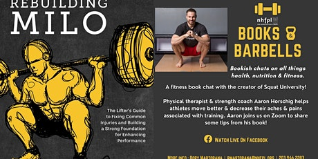 Books & Barbells: Chatting with Dr. Aaron Horschig of Squat University! tickets