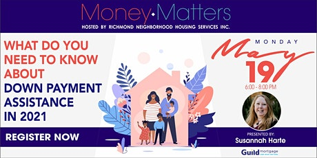RNHS Money Matters Series - Downpayment Assistance Programs - Are Available tickets