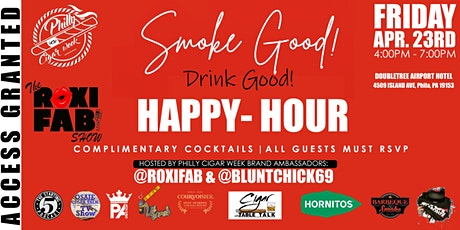 SMOKE GOOD DRINK GOOD HAPPY-HOUR HOSTED BY @ROXIFAB & @BLUNTCHICK69! tickets