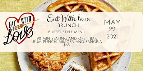 Eat With Love Brunch/Day Party tickets
