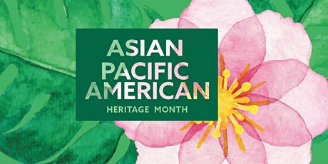 Asian  & Pacific Islander Heritage  Celebration tickets