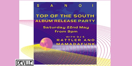 Sanoi - Top of the South Album Release Party tickets