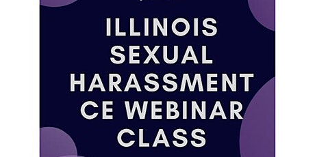 Illinois Sexual Harassment-Live CE Webinar tickets