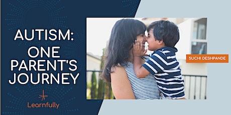 Autism - One Parent's Journey tickets