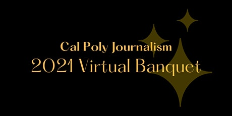 2021 Cal Poly Journalism Virtual Banquet tickets