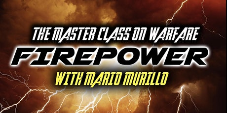 Fire Power Master Class - Fresno - May 21, 22, 23 tickets