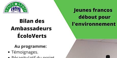 Clôture du projet pilote  Ambassadeurs ÉcoloVerts Francophones tickets